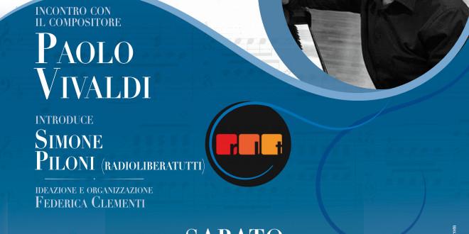 Paolo Vivaldi si racconta…