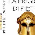 La prigione di pietra, il libro di Michelre Porcaro