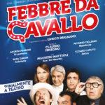 15mar-9apr: Febbre da cavallo - Teatro Sistina