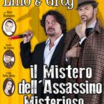 22feb-12mar: Il Mistero dell'Assassino misterioso - Teatro Sistina
