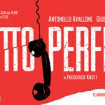 10feb-12mar: Delitto perfetto - Teatro dell'Angelo
