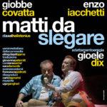 28feb-5mar: Matti da slegare - Teatro Vittoria