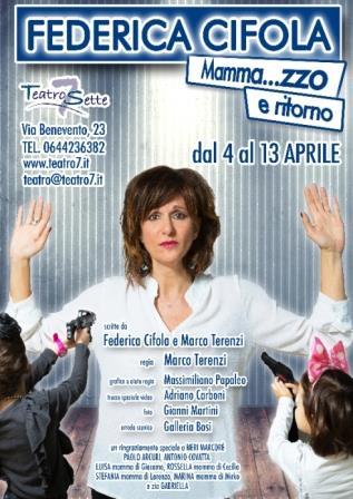 Locandina dello spettacolo Mammazzo e ritorno, in scena al teatro 7 fino al 13 aprile