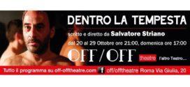La cultura rende liberi al nuovissimo Off-Off Theatre