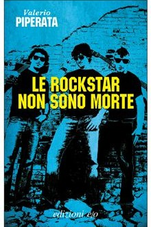 Il rock è morto, viva il rock